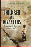 Children and Disasters : Preparedness, Response and Recovery, Walker, Eric S., 1614706972