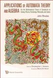 Applications of Automata Theory and Algebra, John Rhodes, 9812836977