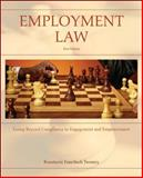 Employment Law : Going Beyond Compliance to Engagement and Empowerment, Twomey, Rosemarie Feuerbach, 0073026972