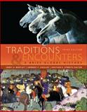 Traditions and Encounters : A Brief Global History, Bentley, Jerry H. and Ziegler, Herbert F., 007340697X