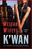Welfare Wifeys, K'wan, 0312536976