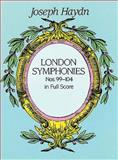 London Symphonies Nos. 99-104 in Full Score, Joseph Haydn, 0486406970