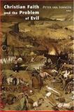 Christian Faith and the Problem of Evil, , 0802826970