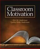 Classroom Motivation, Anderman, Lynley and Anderman, Eric, 0131116975