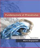 Fundamentals of Precalculus, Dugopolski, Mark, 0321506979