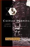 Castles Burning, Magda Denes, 0393336972