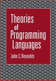 Theories of Programming Languages, Reynolds, John C., 0521106974