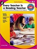 Every Teacher Is a Reading Teacher, Carson-Dellosa Publishing Staff, 0742426971