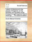 The Letters of Albanicus to the People of England, on the Partiality and Injustice of the Charges Brought Against Warren Hastings, David Stewart Erskine, 1140856979