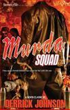 Murda Squad, Derrick Johnson, 1456456970