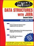Schaum's Outline of Data Structures with Java, John R. Hubbard, 0071476989