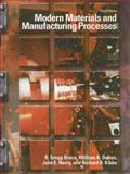 Modern Materials and Manufacturing Processes, Bruce, R. Gregg and Kibbe, Richard R., 0130946982