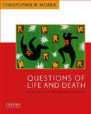 Questions of Life and Death : Readings in Practical Ethics, , 0195156986