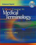 A Short Course in Medical Terminology, Collins Publishers Staff, 0781786983