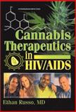 Cannabis Therapeutics in HIV/AIDS, Ethan B Russo, 0789016982