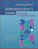 Opening Doors : The Administrator's Guide to the Schoolwide Enrichment Model, Friedman, Nora, 0936386983