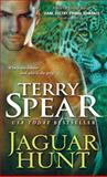 Jaguar Hunt, Terry Spear, 1402266987
