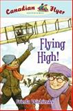 Flying High!, Frieda Wishinsky, 1897066988
