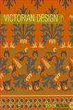 Victorian Design, Dover, 0486996980