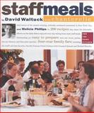 The Staffmeals from Chanterelle, David Waltuck and Melicia Phillips, 0761116982