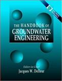 The Handbook of Groundwater Engineering, Delleur, Jacques W., 0849326982