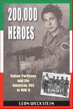 200,000 Heroes, Leon Weckstein, 1555716989