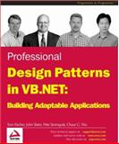 Design Patterns in VB.NET : Building Adaptable Applications, Fischer, Tom and Slater, John, 1861006985