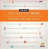 Greatest Music Stories Never Told, Rick Beyer, 0061626988