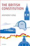 The British Constitution, King, Anthony, 019957698X