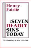 The Seven Deadly Sins Today, Fairlie, Henry and Lawrence, Vint, 0268016984
