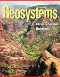 Geosystems : An Introduction to Physical Geography, Christopherson, Robert W., 0321926986