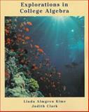 Explorations in College Algebra, Kime, Linda Almgren and Clark, Judy, 0471106984
