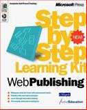 Web Publishing Step-by-Step Learning Kit, Microsoft Press, 0735606986