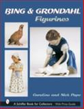 Bing and Grondahl Figurines, Caroline Pope and Nick Pope, 0764316982