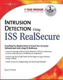 Intrusion Detection Using ISS Realsecure, Corey S. Pincock, 1931836981