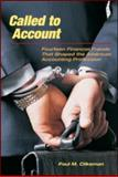 Called to Account : Fourteen Financial Frauds that Shaped the American Public Accounting Profession, Clikeman, Paul M., 0415996988