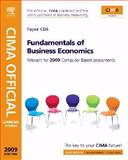 CIMA Official Learning System Fundamentals of Business Economics, Adams, Steve and Periton, Paul, 0750686987
