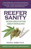 Reefer Sanity, Kevin A. Sabet, 0825306981