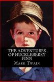 The Adventures of Huckleberry Finn, Mark Twain, 1499296983