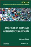Information Retrieval in Digital Environments, Dinet, 184821698X