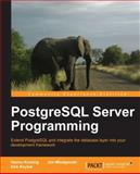 PostgreSQL Server Programming, Hannu Krosing and Kirk Roybal, 1849516987