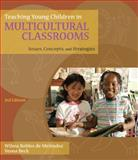 Teaching Young Children in Multicultural Classrooms : Issues, Concepts, and Strategies, de Melendez, Wilma Robles and Beck, Verna Ostertag, 1428376984
