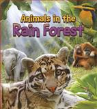 Animals in the Rain Forest, Joanne Ruelos Diaz, 147955698X