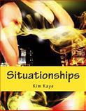 Situationships, Kim Kaye, 1499116985