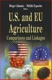 U. S. and Eu Agriculture : Comparisons and Linkages, Calamia, Diego and Esposito, Mekhi, 1614706980