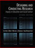 Designing and Conducting Research : Inquiry in Education and Social Science, Drew, Clifford J. and Hardman, Michael L., 0205166989