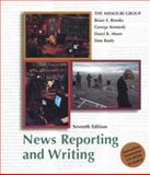 News Reporting and Writing 7e and Journalism Simulation CD-ROM, Brooks, Brian S., 0312396988