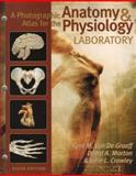 A Photographic Atlas for the Anatomy and Physiology Laboratory, Van De Graaff, Kent M. and Morton, David A., 0895826984