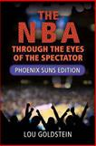 The NBA Through the Eyes of the Spectator, Lou Goldstein, 1490956980