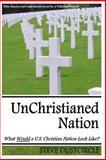 UnChristianed Nation, Steve Dustcircle, 1495456986